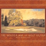 The-Golden-Age-of-Golf-Design-9781886947313